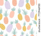 colorful pineapple seamless... | Shutterstock .eps vector #772946950
