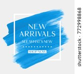 new arrivals sale text over art ... | Shutterstock .eps vector #772998868