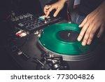 dj in front of sound mixer ...   Shutterstock . vector #773004826