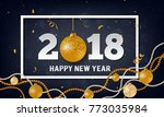 vector 2018 happy new year... | Shutterstock .eps vector #773035984