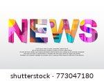 news word creative design... | Shutterstock .eps vector #773047180
