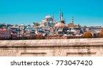 mosque in istanbul  turkey....   Shutterstock . vector #773047420