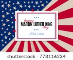 happy martin luther king day... | Shutterstock .eps vector #773116234