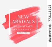new arrivals sale text over art ... | Shutterstock .eps vector #773118928