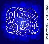 merry christmas greeting... | Shutterstock .eps vector #773133064