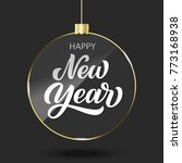 happy new year hand lettering... | Shutterstock .eps vector #773168938