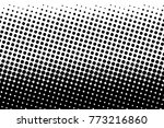abstract monochrome halftone... | Shutterstock .eps vector #773216860