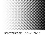 abstract monochrome halftone... | Shutterstock .eps vector #773222644