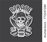 pirates  skull with treasures ... | Shutterstock .eps vector #773247280