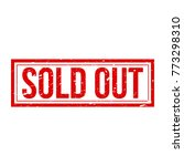 sold out sign with grunge... | Shutterstock .eps vector #773298310