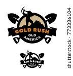 gold rush  emblem  logo. | Shutterstock .eps vector #773336104