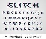 vector distorted glitch font....   Shutterstock .eps vector #773349823