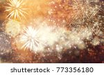 fireworks at new year and copy... | Shutterstock . vector #773356180