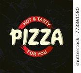 pizza hand written lettering...   Shutterstock .eps vector #773361580