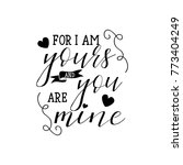 for i am yours and you are mine.... | Shutterstock .eps vector #773404249