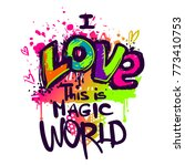 i love this is magic world.... | Shutterstock .eps vector #773410753