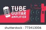 guitar tube amplifier flat... | Shutterstock .eps vector #773413006