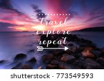 travel inspiration quote  ... | Shutterstock . vector #773549593