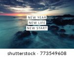 new year inspirational quote  ...   Shutterstock . vector #773549608