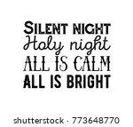 silent night calligraphic... | Shutterstock .eps vector #773648770