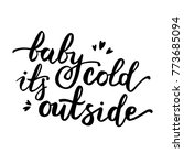 baby it's cold outside vector... | Shutterstock .eps vector #773685094