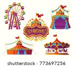 Stock vector set of vector illustrations of carnival circus icons with tent carousels flags isolated on white 773697256