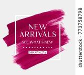 new arrivals sale text over art ... | Shutterstock .eps vector #773758798