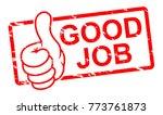 good job stamp  illustration   Shutterstock . vector #773761873