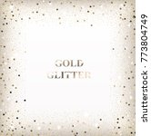 gold glitter background with... | Shutterstock .eps vector #773804749
