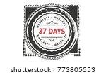 37 days warranty icon vintage... | Shutterstock .eps vector #773805553