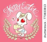 easter bunnies hand holding... | Shutterstock .eps vector #773833813
