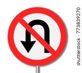no u turn signs vector design | Shutterstock .eps vector #773839270