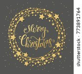 merry christmas gold text for... | Shutterstock . vector #773891764