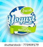 fresh and natural yogurt label... | Shutterstock .eps vector #773909179
