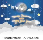 merry christmas and happy new... | Shutterstock .eps vector #773966728