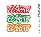 welcome 2018 vector  | Shutterstock .eps vector #774036589