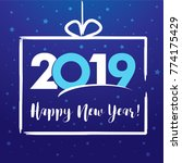 2019 happy new year  present... | Shutterstock .eps vector #774175429