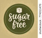 sugar free lettering with cube. ...   Shutterstock .eps vector #774311470