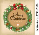 christmas wreath vector old... | Shutterstock .eps vector #774318370