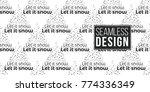 vector let it snow fir tree... | Shutterstock .eps vector #774336349