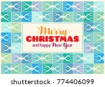 merry christmas and happy new... | Shutterstock .eps vector #774406099