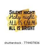 silent night calligraphic... | Shutterstock .eps vector #774407836
