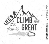 life s a climb but the view is... | Shutterstock .eps vector #774418744