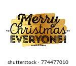 merry christmas everyone... | Shutterstock .eps vector #774477010