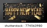 happy new year 2018 vector... | Shutterstock .eps vector #774563980