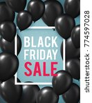 black friday sale poster with... | Shutterstock . vector #774597028