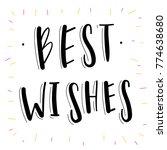 best wishes. hand drawn... | Shutterstock .eps vector #774638680