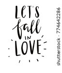 let's fall in love.hand drawn... | Shutterstock .eps vector #774642286