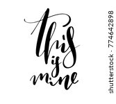 this is mine.hand drawn... | Shutterstock .eps vector #774642898
