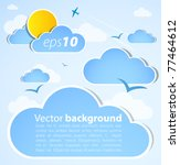 good weather background. blue... | Shutterstock .eps vector #77464612